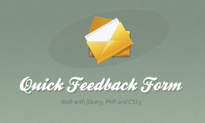 Quick Feedback Form with PHP and jQuery